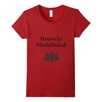 Funny Yoga Zen Spiritual heavily meditated Graphic T-shirt