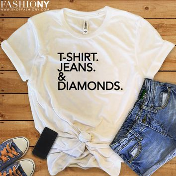 MORE STYLES! T-Shirt Jeans And Diamonds, Funny Graphic Tees, Tank-Tops & Sweatshirts