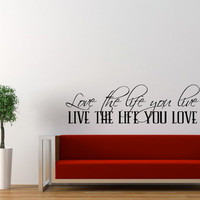 Bob Marley Quote Wall Decal - Love the Way You Live, Live the Life You Love Large 42 X 12 Inches