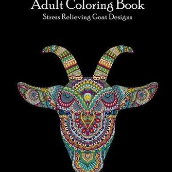 Goats Adult Coloring Book: Stress Relieving Goat Designs