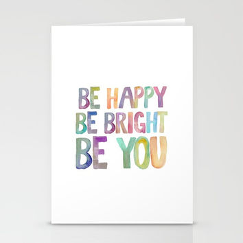 PRINTABLE ART,Be Happy,Be bright,Be You,Be Happy Sign,Inspirational Quote,MOTIVATIONAL  Watercolor Stationery Cards by NathanMooreDesigns