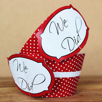 "Printable 3D Wedding Cupcake Wrapper Set – ""We Did"" cupcake wrappers in red and white polka dot patterns - custom color - INSTANT DOWNLOAD"
