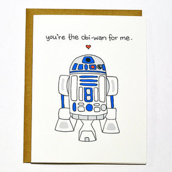 Funny Star Wars R2D2 card. Valentine card - You're the Obi-Wan for me