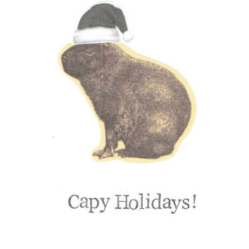 Capy Holidays Capybara Christmas Card | Funny Happy Holidays Animal Humor Pun Weird Nerdy Indie Hipster Secular Vintage Oddities