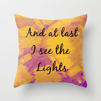 And at Last I see the Lights Throw Pillow by Lauren Lee Designs
