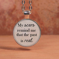Papa Roach My Scars Remind Me that the Past is Real Lyrics Song Text Poem Pendant Necklace