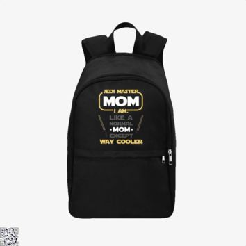 Jedi Master Mom Just Like Normal Mom Except Way Cooler, Mother's Day Backpack