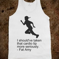 I Should've Taken That Cardio Tip More Seriously -Fat Amy - Nightling Kitty