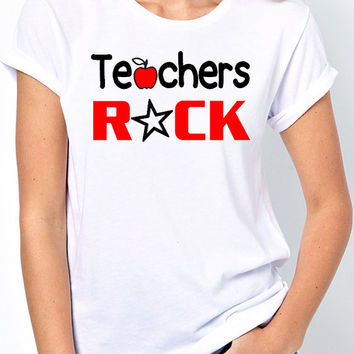 Teachers Rock T-Shirt - Gift for elementary, nursery school, high school teachers and more.