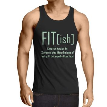 Fit - Ish Definition. Exercise - Workout - Gym, Sarcastic Funny T-shirt
