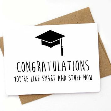 Congratulations Smart And Stuff Now Funny Happy Graduation Congratulations Greeting Card FREE SHIPPING