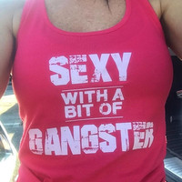 Sexy With A Bit Of Gangster