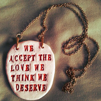 The Perks of being a wallflower Book Quote Pendant Necklace, Typography, Unique hand crafted, Inspirational Jewelry