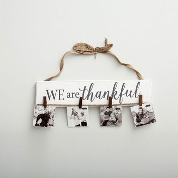 We Are Thankful - Wooden Photo Holder