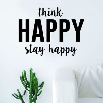 Think Happy Stay Happy Wall Decal Sticker Room Art Vinyl Beautiful Namaste Meditate Buddha Peace Love Zen Quote