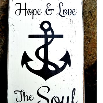 Faith Hope Love Anchor The Soul Wood Sign Scripture Verse Nautical Wall Art