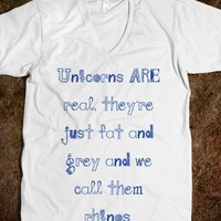 Unicorns ARE real. - Shirts 706