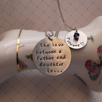 The love between a father and daughter is.... forever hand stamped stainless steel necklace swarovski bead set of 2