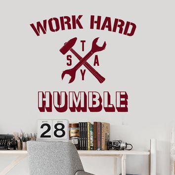 Wall Vinyl Decal Office Quote Work Hard Stay Humble Decor Unique Gift z3953