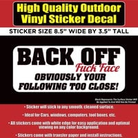 Back Off Too Close Bad Driver Vinyl Car Window Bumper Sticker Decal