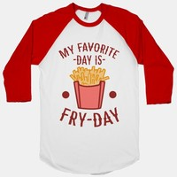 My Favorite Day is Fry-Day