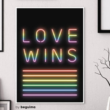 Love Wins, Neon Lights Sign, Gay Prints, LGBT Poster, Printable Wall Art, Rainbow Colors, Pride Print, Equality Poster, Digital Download