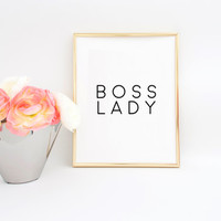 OFFICE DECOR Boss Lady Printable Art Office Art Girl Boss Office Desk Girls Room Decor Women Gift Inspirational Art Printables Quotes