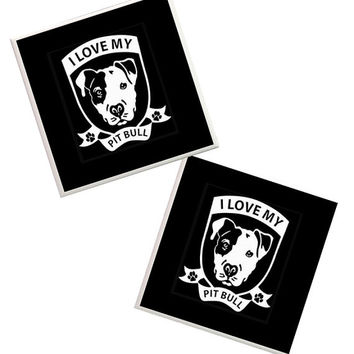 Pitbull Coasters, Pit bull, I love my pit bull, Dog coasters, Pit bull decor, pitbull rescue, black & white coasters, home decor, Dog Lover,