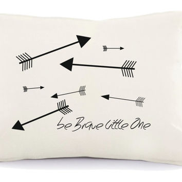 Be brave little one,  baby nursery pillow, tribal nursery, tribal nursery pillow, arrows pillow