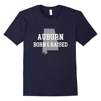 Auburn- Alabama Born & Raised City T-Shirt