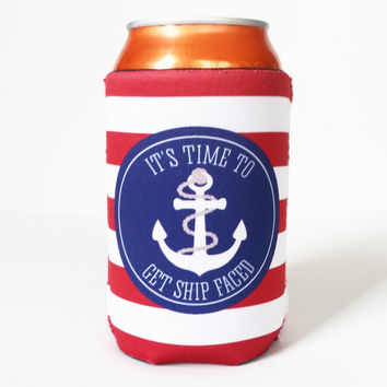 Drink Koozies - Time to Get Ship Faced Can or Bottle Koozie