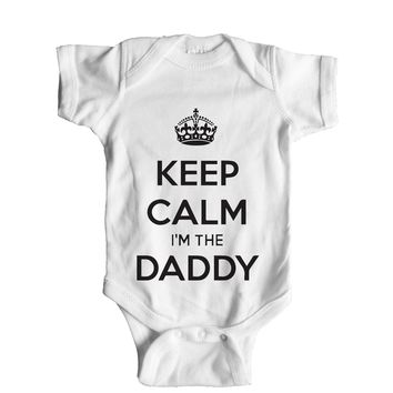 Keep Calm I'm The Daddy  Baby Onesuit