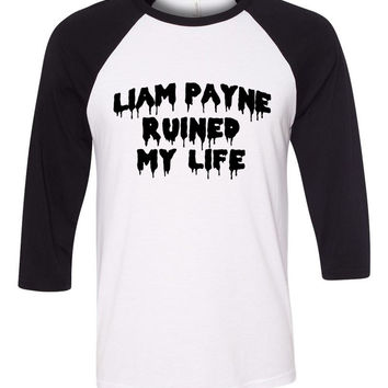 """Liam Payne Ruined My Life"" Baseball Tee"