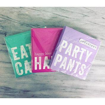Cocktail Napkins 3-Pack: Happy Hour / Eat Cake / Party Pants
