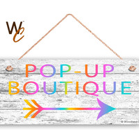 "Company Sign, Pop-Up Boutique, Tribal Arrow Sign for Boutique, Rustic White 6""x14"" Sign, Guide Customers, Promote Boutique, Made To Order"