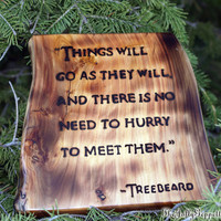 J. R. R. Tolkien, Treebeard Quote, Lord of the Ring, Hobbit, Middle Earth, Carved Wood Hanging Sign, by The Jolly Geppetto