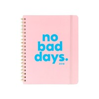 No Bad Days - 2018 Month Planner
