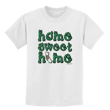 Home Sweet Home - California - Cactus and State Flag Childrens T-Shirt by TooLoud
