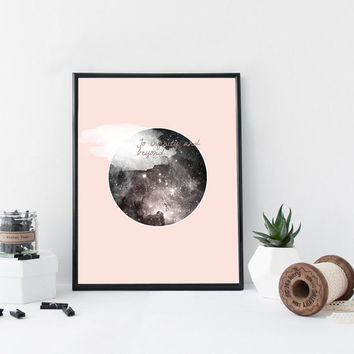 Pink galaxy art print, quote art print, round illustration, poster, stars, home wall decor, apartment wall art, gift, nursery decor