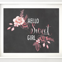 "Printable baby shower decor, printable new mother gift, new baby gift, chalkboard quote print ""hello sweet girl""- chp029 Elena Collection"