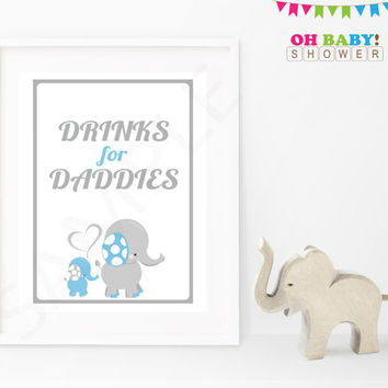 Drinks for Daddies Baby Shower Sign Blue and Gray Elephant Blue Elephant Baby Shower Decorations Printable Boy Instant Download ELLBG