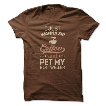 Sip Coffee & Pet My Rottw