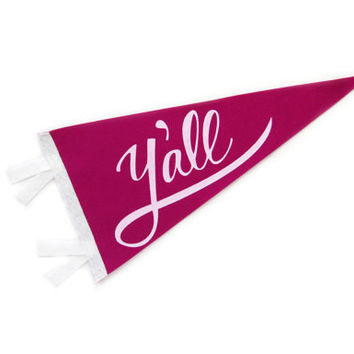 Y'all Wool Felt Pennant Flag