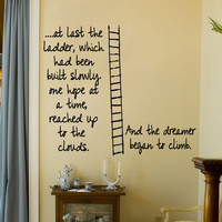 Ladder of Hope and Dreams Wall Vinyl Decal Sticker U Pick Colors