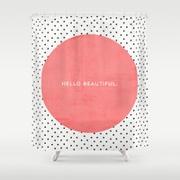 HELLO BEAUTIFUL - POLKA DOTS Shower Curtain by Allyson Johnson