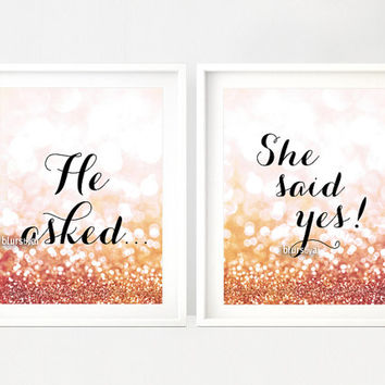 """Printable decor:  """"He asked"""" """"She said yes!"""" Golden glitter, pink and gold party print, gold bridal shower printable decor  -gp095 Olivia"""