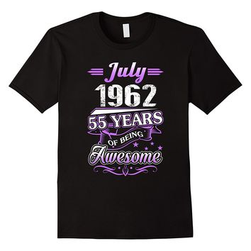 July 1962 55 Years Of Being Awesome Shirt