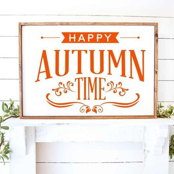 Happy Autumn Time Thanksgiving Halloween  Inspirational Quote Vinyl Wall Decal Art  Rustic Farmhouse Home Decor
