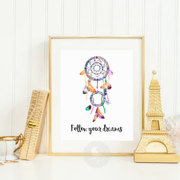 Follow your dreams - Dream Catcher Illustration - Dream Catcher Wall Art - Native American Decor - Southwestern Wall Art - Boho Home Decor