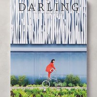 Darling Magazine, Issue No. 11 by Anthropologie Volume 11 One Size House & Home
